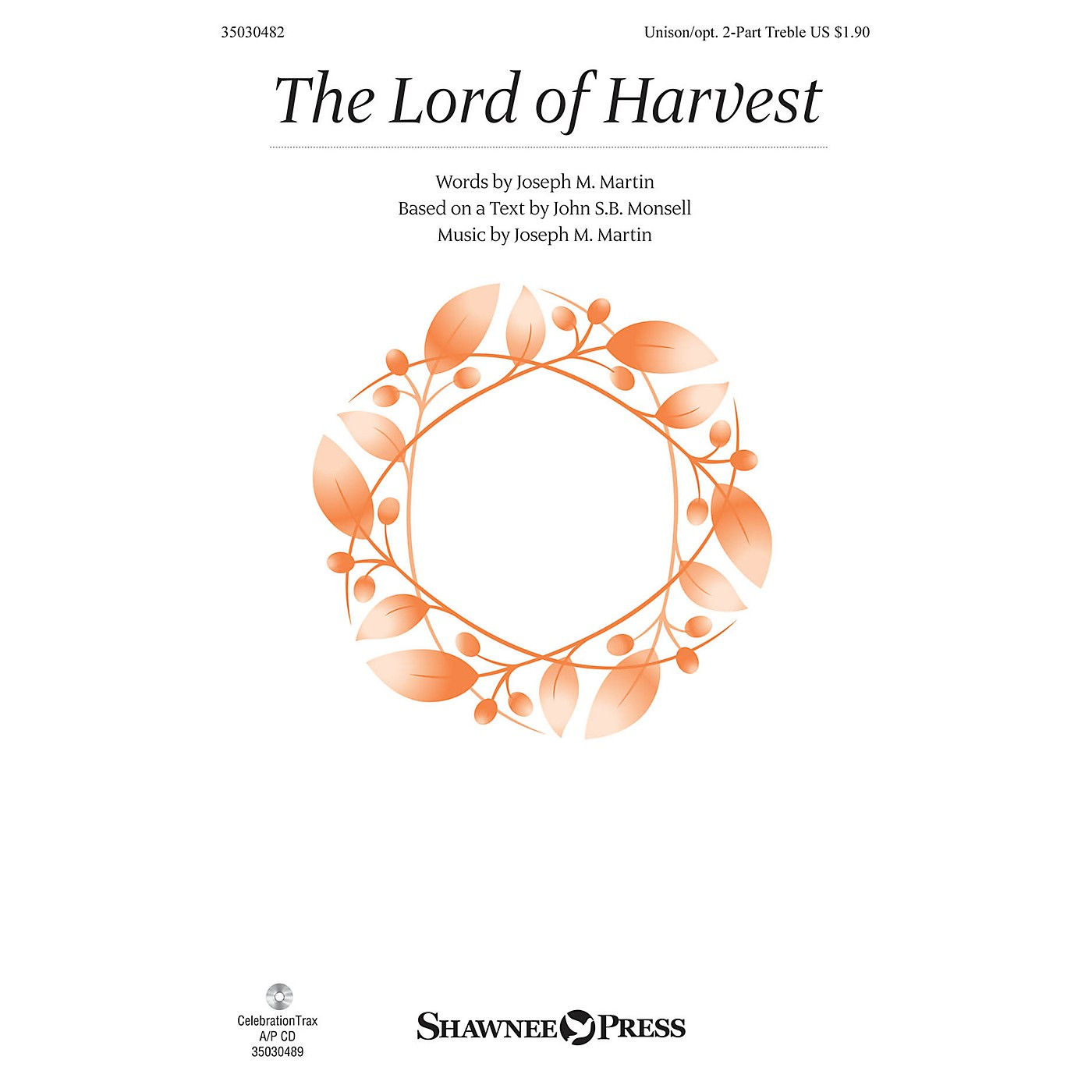 Shawnee Press The Lord of Harvest Unison/2-Part Treble composed by Joseph M. Martin thumbnail