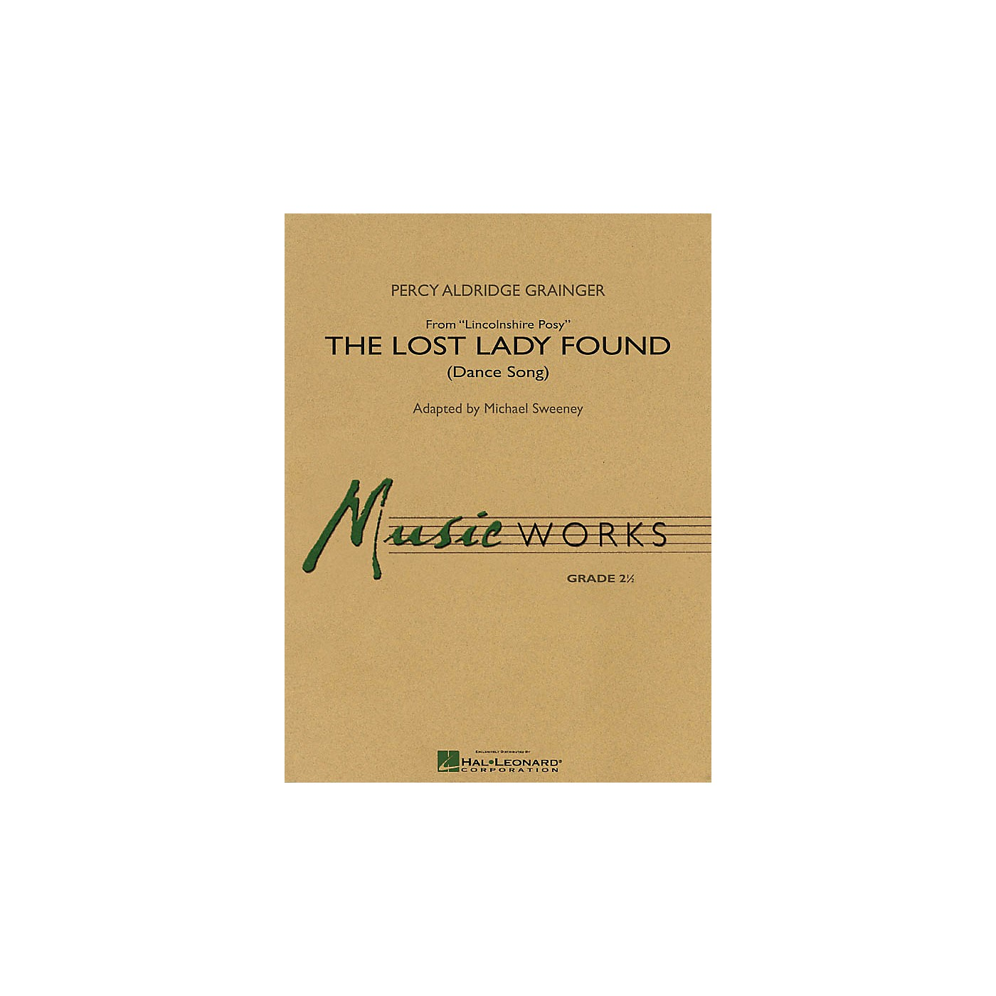Hal Leonard The Lost Lady Found (from Lincolnshire) Concert Band Level 2.5 Composed by Grainger Arranged by Sweeney thumbnail