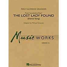 Hal Leonard The Lost Lady Found (from Lincolnshire) Concert Band Level 2.5 Composed by Grainger Arranged by Sweeney