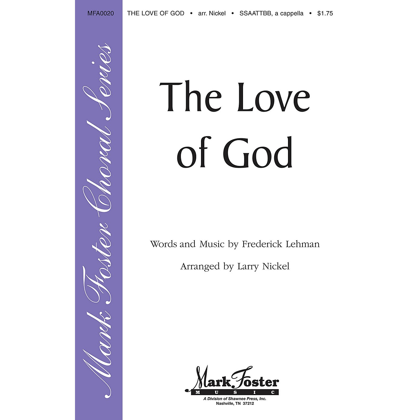 Shawnee Press The Love of God SATB arranged by Larry Nickel thumbnail