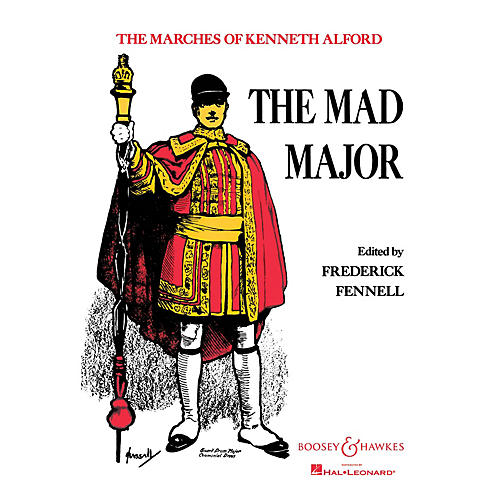 Boosey and Hawkes The Mad Major (Score and Parts) Concert Band Composed by Kenneth J. Alford Arranged by Frederick Fennell thumbnail