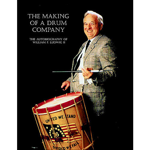 Rebeats Publications The Making of a Drum Company Book Series Written by William F. Ludwig II thumbnail