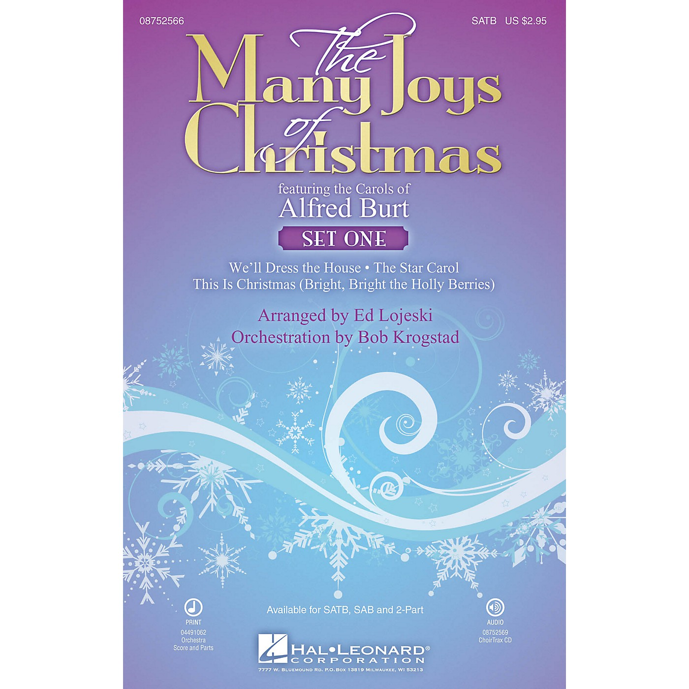 Hal Leonard The Many Joys of Christmas (Set One) (Featuring the Carols of Alfred Burt) SATB arranged by Ed Lojeski thumbnail