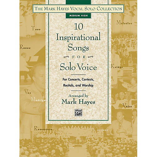 Alfred The Mark Hayes Vocal Solo Collection: 10 Inspirational Songs for Solo Voice Medium High Book thumbnail