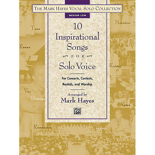 Alfred The Mark Hayes Vocal Solo Collection: 10 Inspirational Songs for Solo Voice Medium Low Book thumbnail