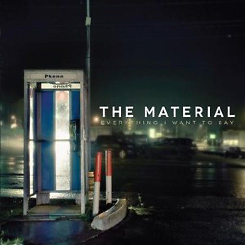 Alliance The Material - Everything I Want to Say thumbnail