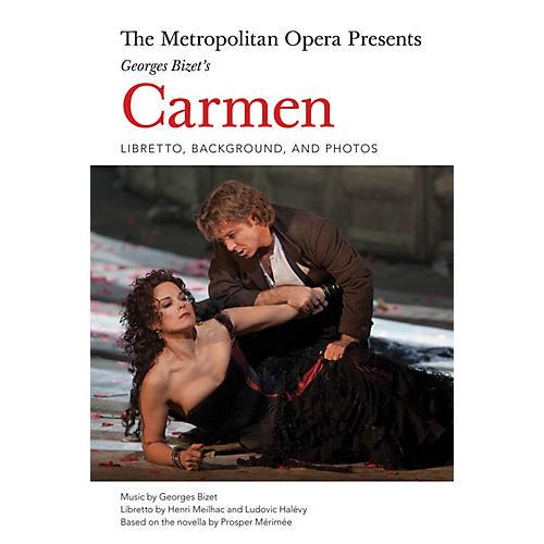 Amadeus Press The Metropolitan Opera Presents: Georges Bizet's Carmen Amadeus Series Softcover Written by Henri Meilhac thumbnail