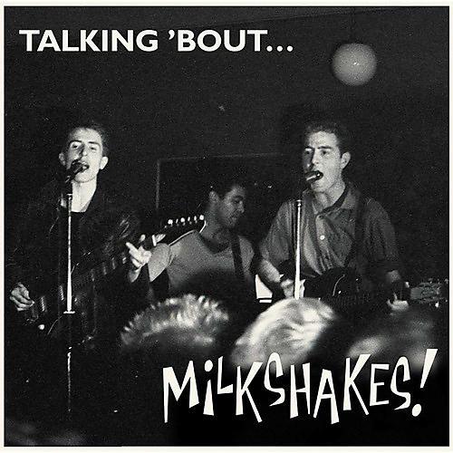 Alliance The Milkshakes - Talking 'bout... Milkshakes thumbnail
