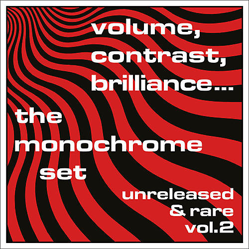 Alliance The Monochrome Set - Volume, Contrast, Brilliance... Unreleased & Rare Vol.2 thumbnail