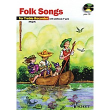 Schott The Most Beautiful Folk Songs (Fun and Games with the Recorder) Schott Series Softcover with CD