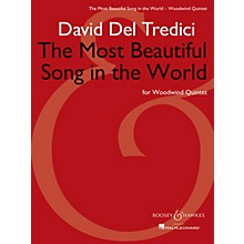 Boosey and Hawkes The Most Beautiful Song in the World Boosey & Hawkes Chamber Music Series Softcover by David Del Tredici