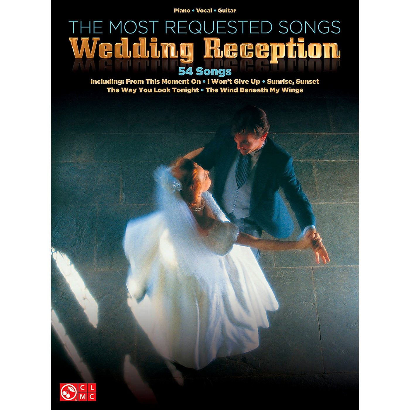 Cherry Lane The Most Requested Wedding Reception Songs Piano/Vocal/Guitar Songbook thumbnail