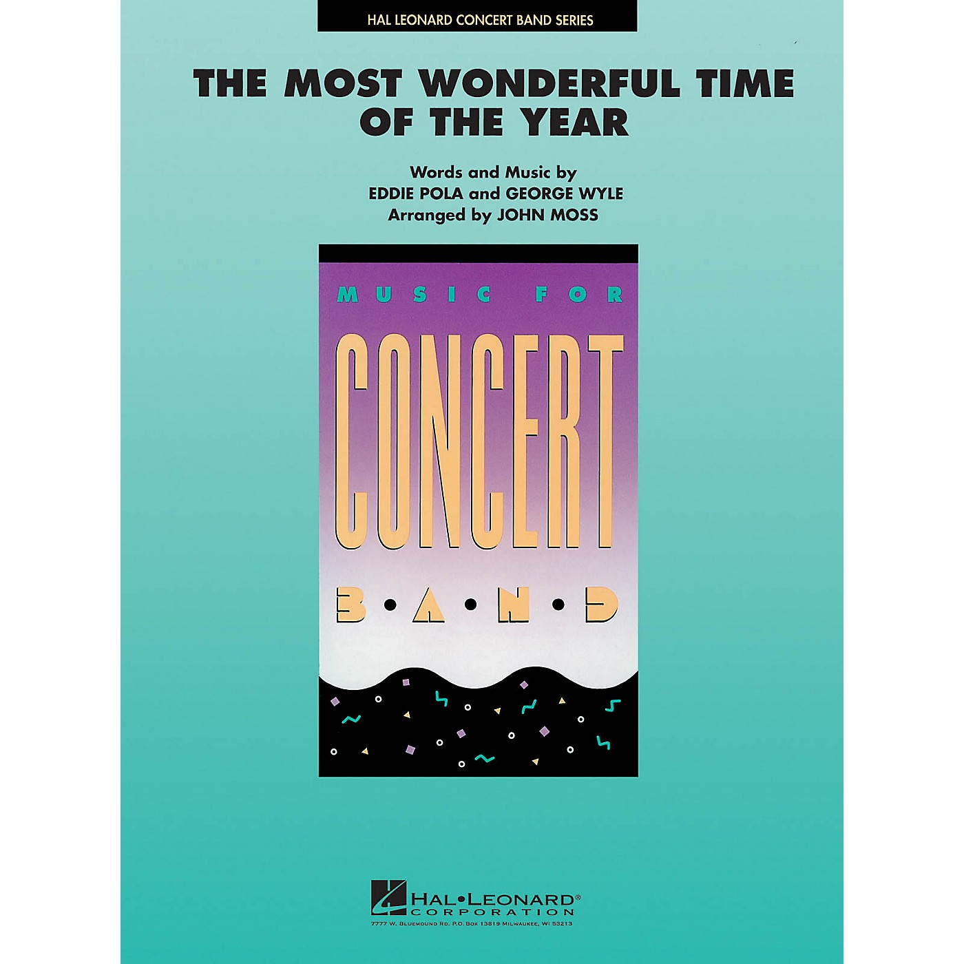 Hal Leonard The Most Wonderful Time of the Year Concert Band Level 4-5 Arranged by John Moss thumbnail