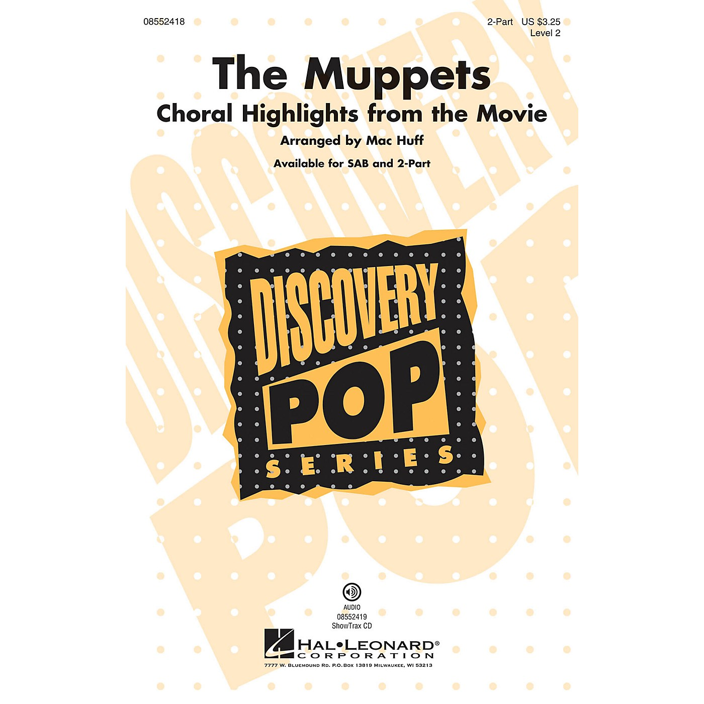 Hal Leonard The Muppets (Choral Highlights from the Movie) 2-Part arranged by Mac Huff thumbnail