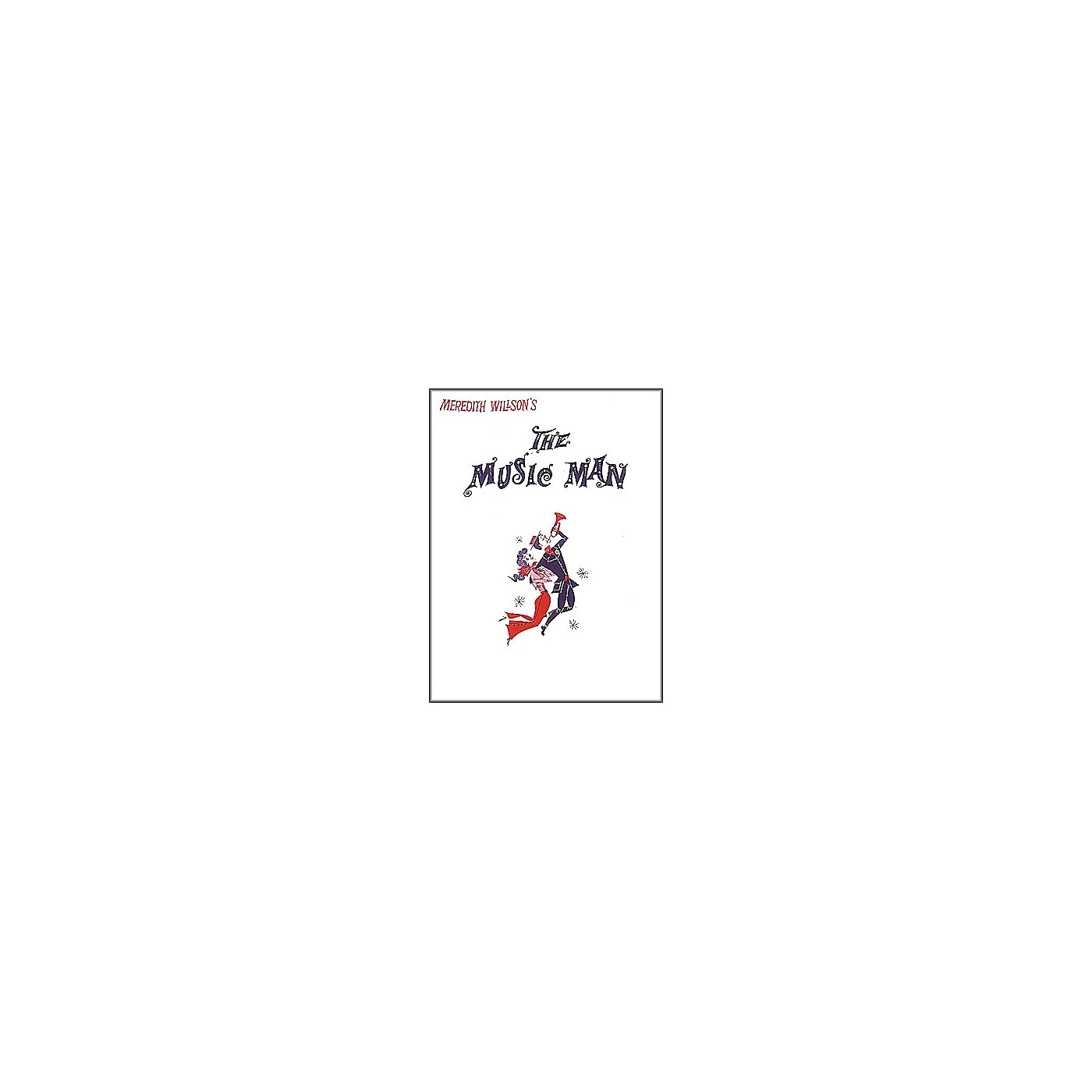 Hal Leonard The Music Man Vocal Score thumbnail