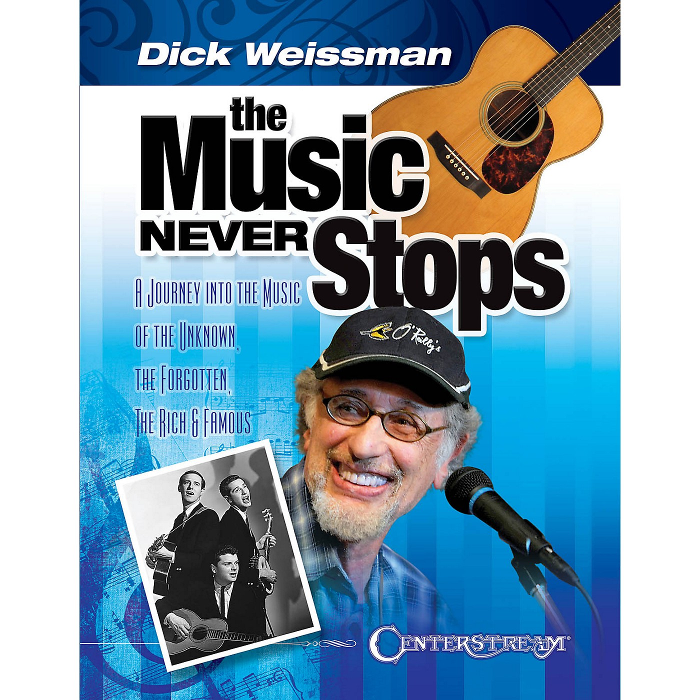 Centerstream Publishing The Music Never Stops Reference Series Softcover Written by Dick Weissman thumbnail