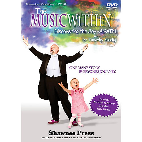 Shawnee Press The Music Within (Discovering the Joy - AGAIN! One Man's Story, Everyone's Journey) DVD thumbnail