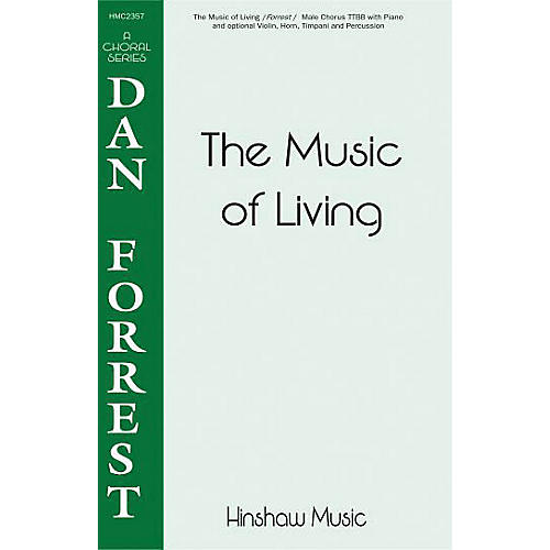 Hinshaw Music The Music of Living TTBB composed by Dan Forrest thumbnail