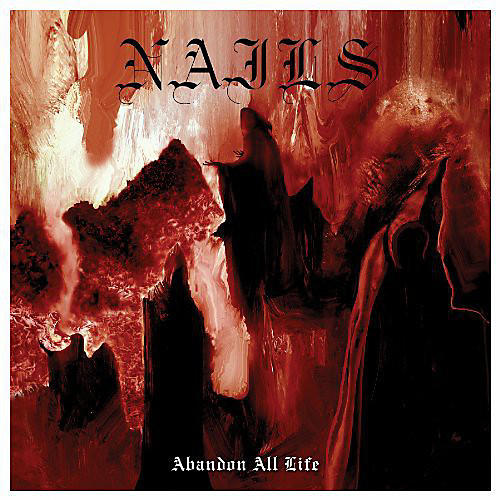Alliance The Nails - Abandon All Life thumbnail
