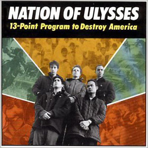 Alliance The Nation of Ulysses - 13 Point Program to Destroy America thumbnail