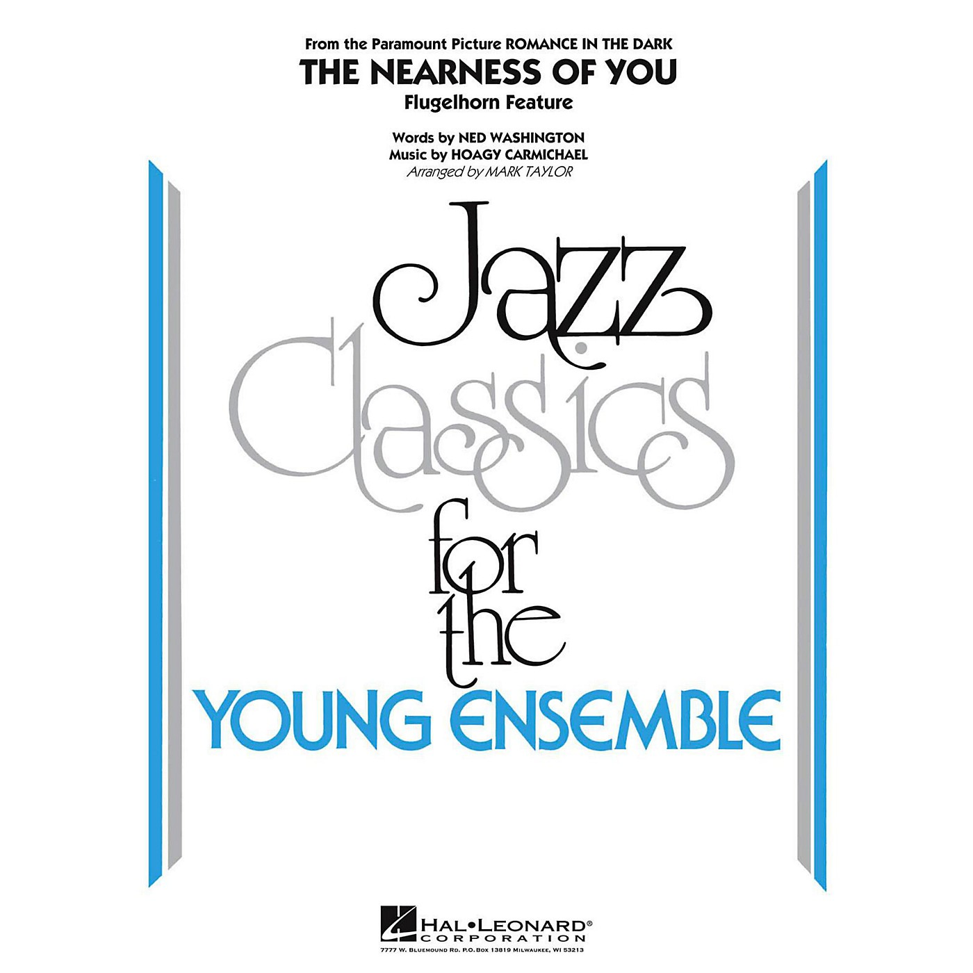 Hal Leonard The Nearness Of You (Flugelhorn Feature) Jazz Band Level 3 thumbnail