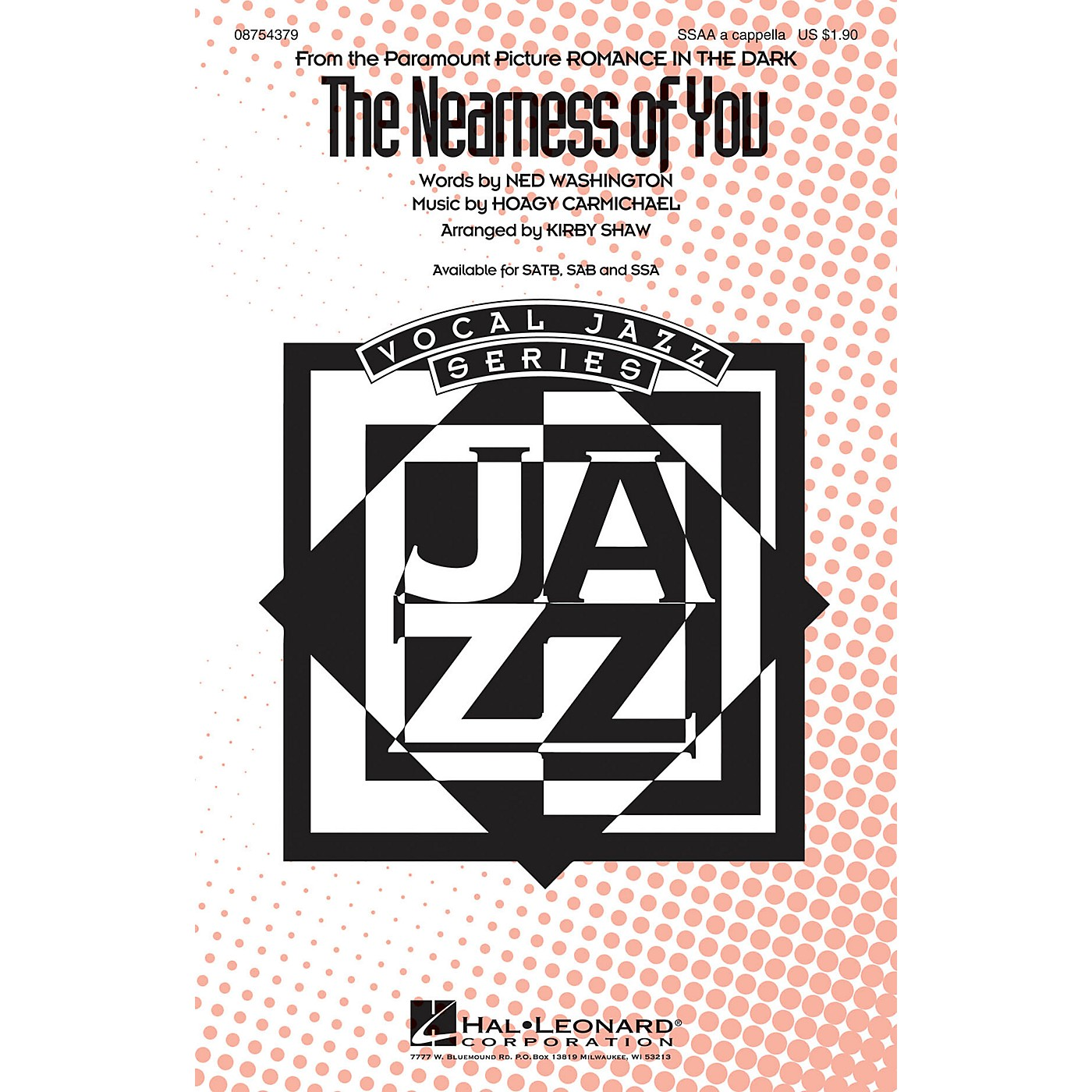 Hal Leonard The Nearness of You SSAA A Cappella arranged by Kirby Shaw thumbnail
