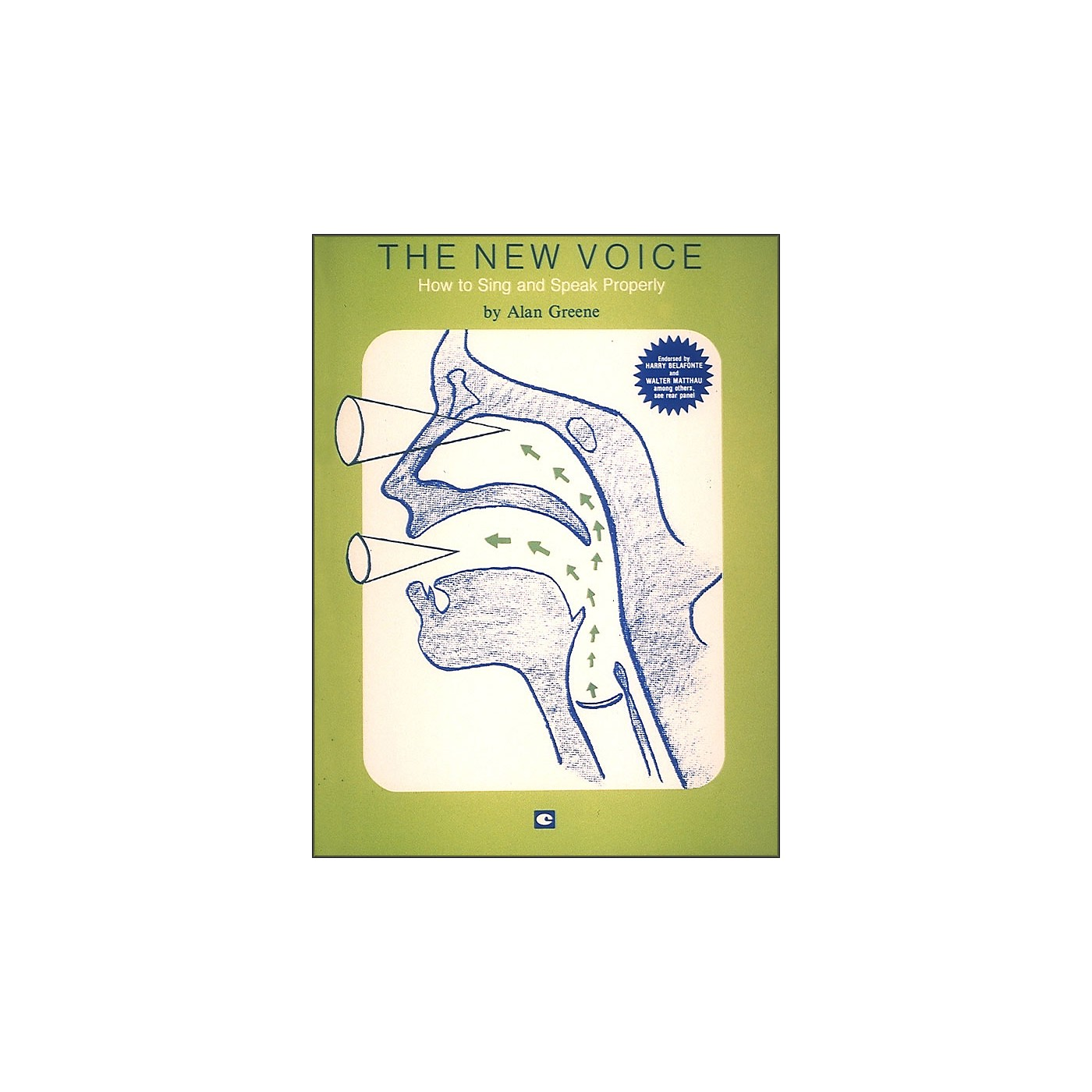 Hal Leonard The New Voice: How To Sing and Speak Properly by Alan Greene thumbnail