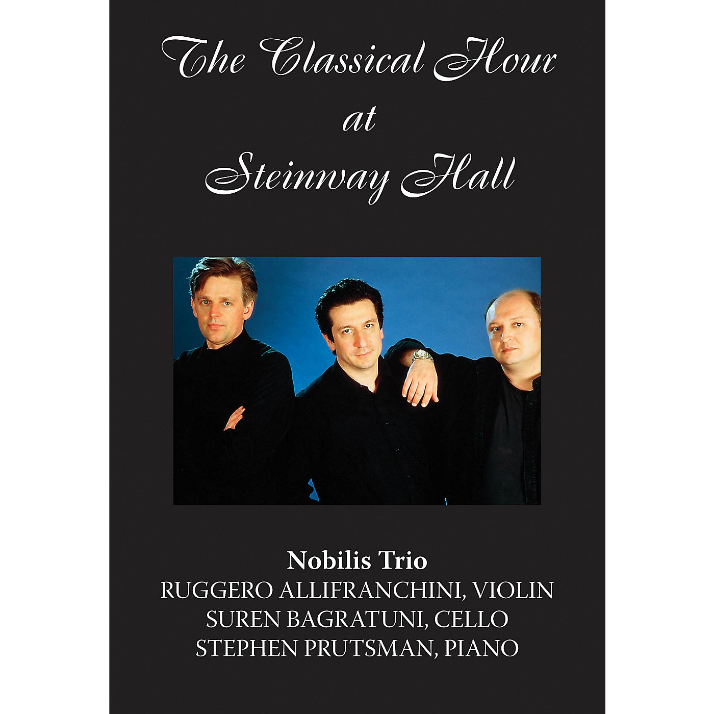 Amadeus Press The Nobilis Trio (The Classical Hour at Steinway Hall) Amadeus Series DVD by Ruggero Allifranchini thumbnail