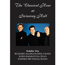 Amadeus Press The Nobilis Trio (The Classical Hour at Steinway Hall) Amadeus Series DVD by Ruggero Allifranchini