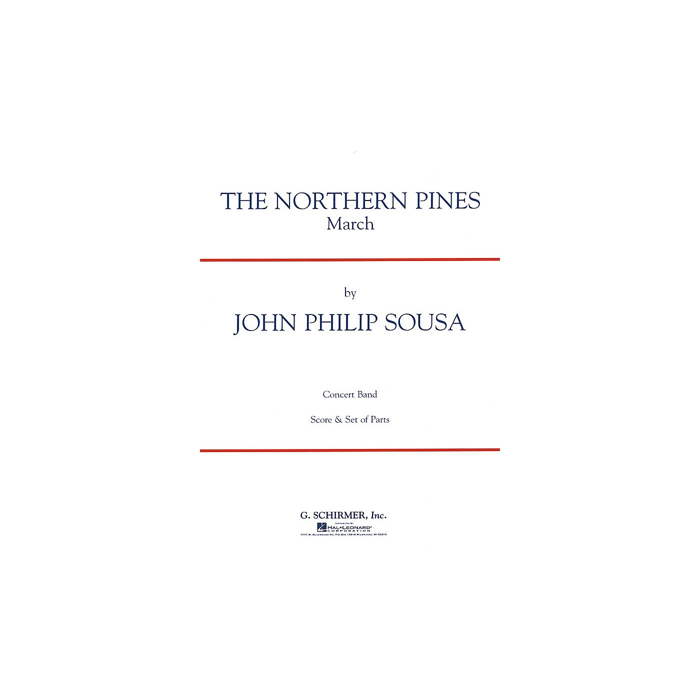 G. Schirmer The Northern Pines (Score and Parts) Concert Band Level 4-5 Composed by John Philip Sousa thumbnail