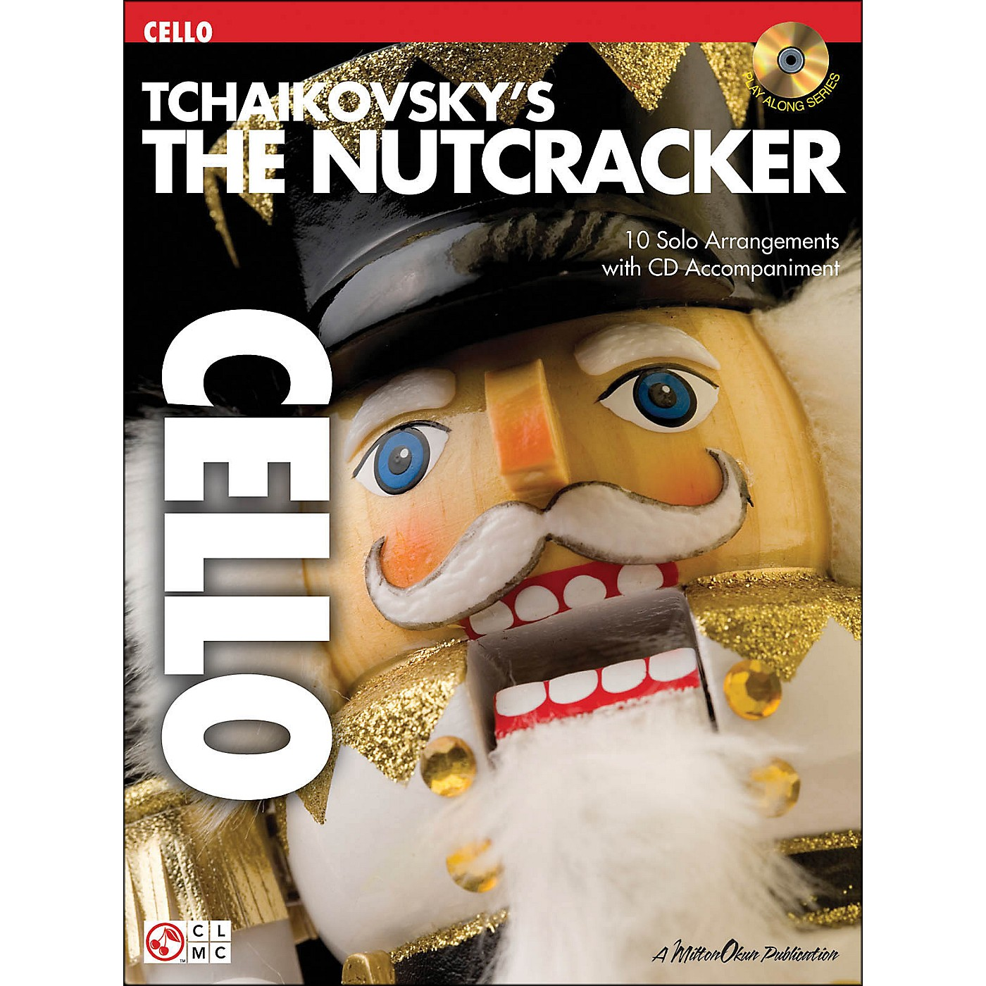Cherry Lane The Nutcracker Cello Book/CD Tchaikovsky's thumbnail