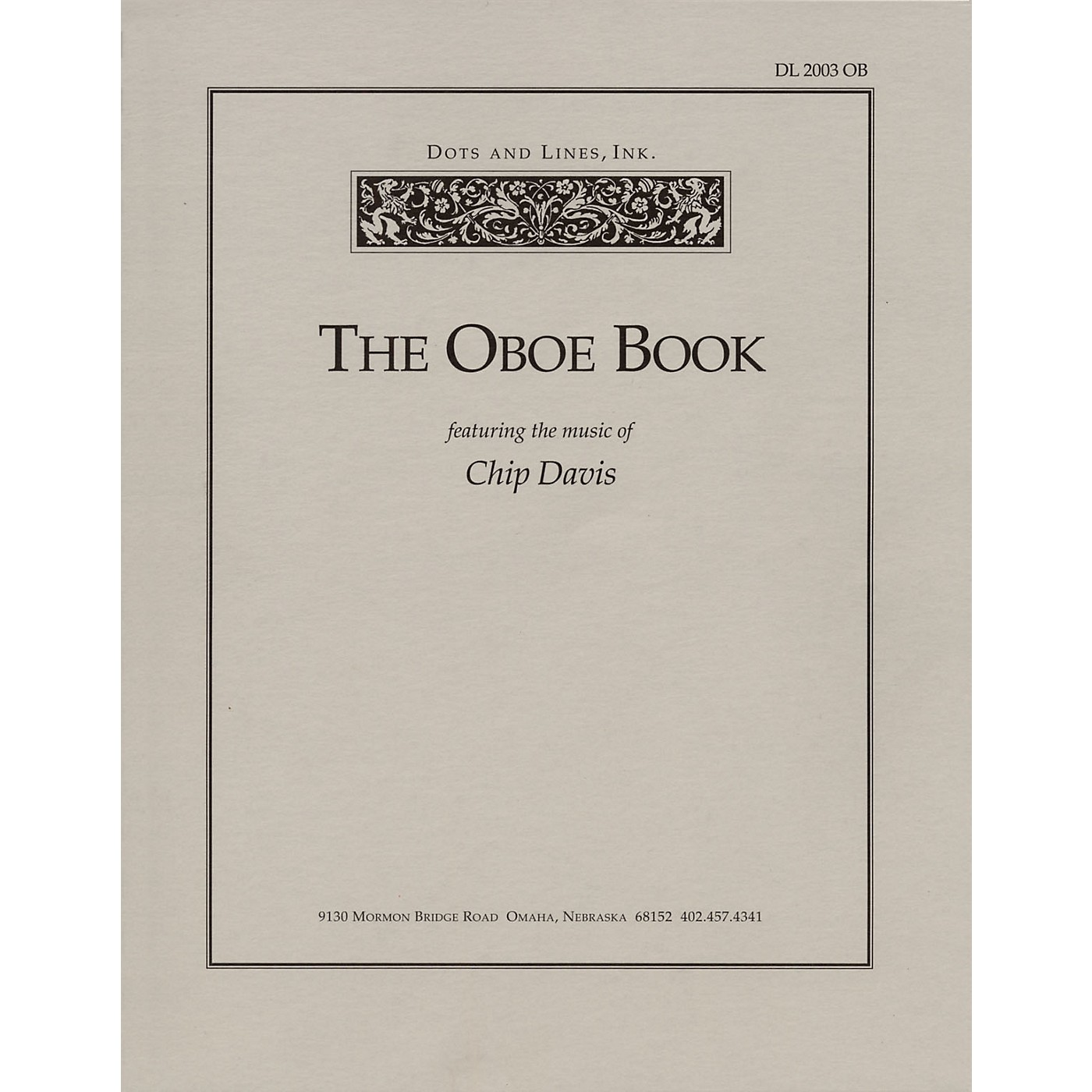 Dots and Lines, Ink. The Oboe Book (Featuring the Music of Chip Davis) Book Series thumbnail