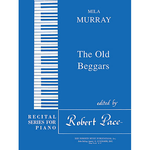 Lee Roberts The Old Beggars (Recital Series for Piano, Blue (Book I)) Pace Piano Education Series by Mila Murray thumbnail