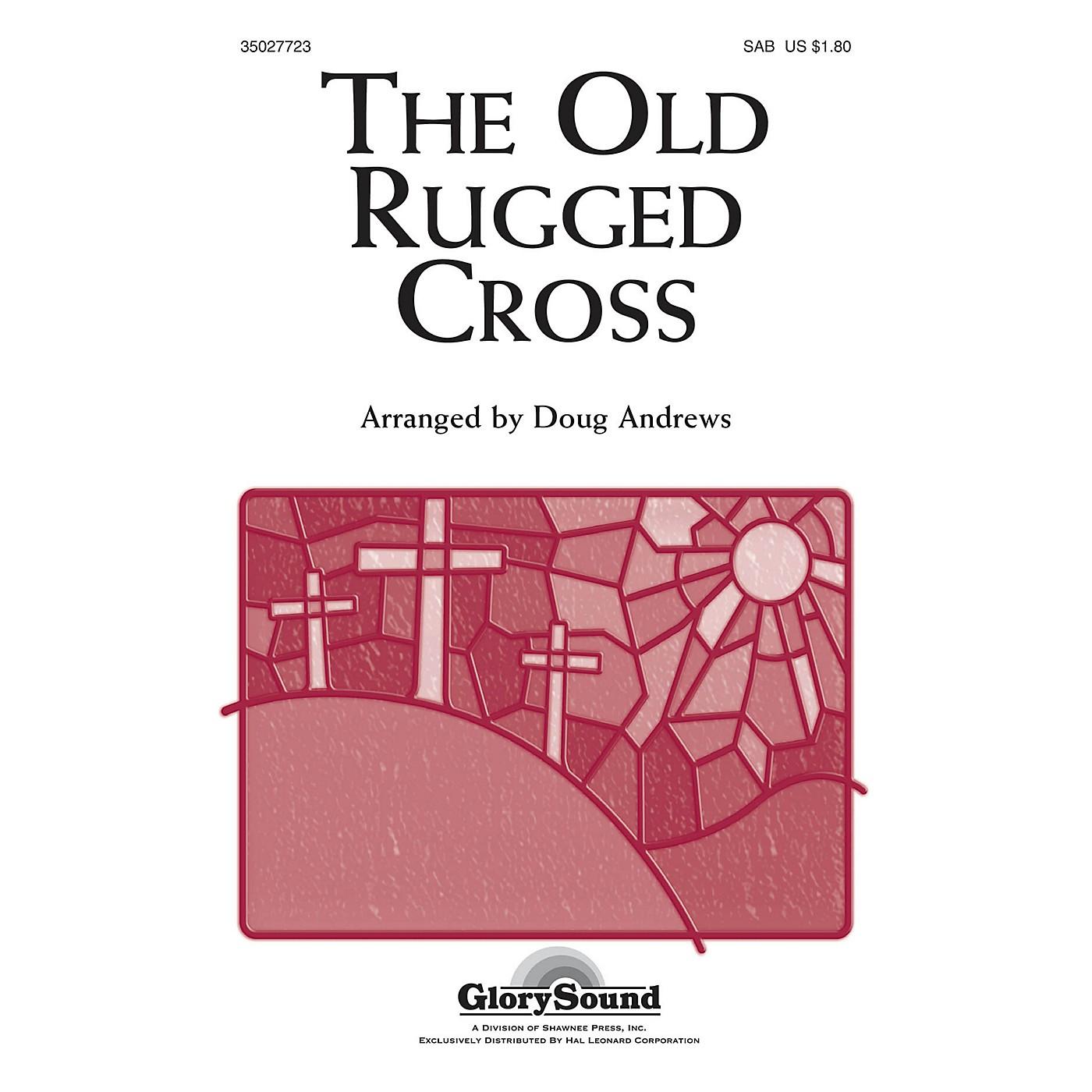 Shawnee Press The Old Rugged Cross SAB arranged by Doug Andrews thumbnail