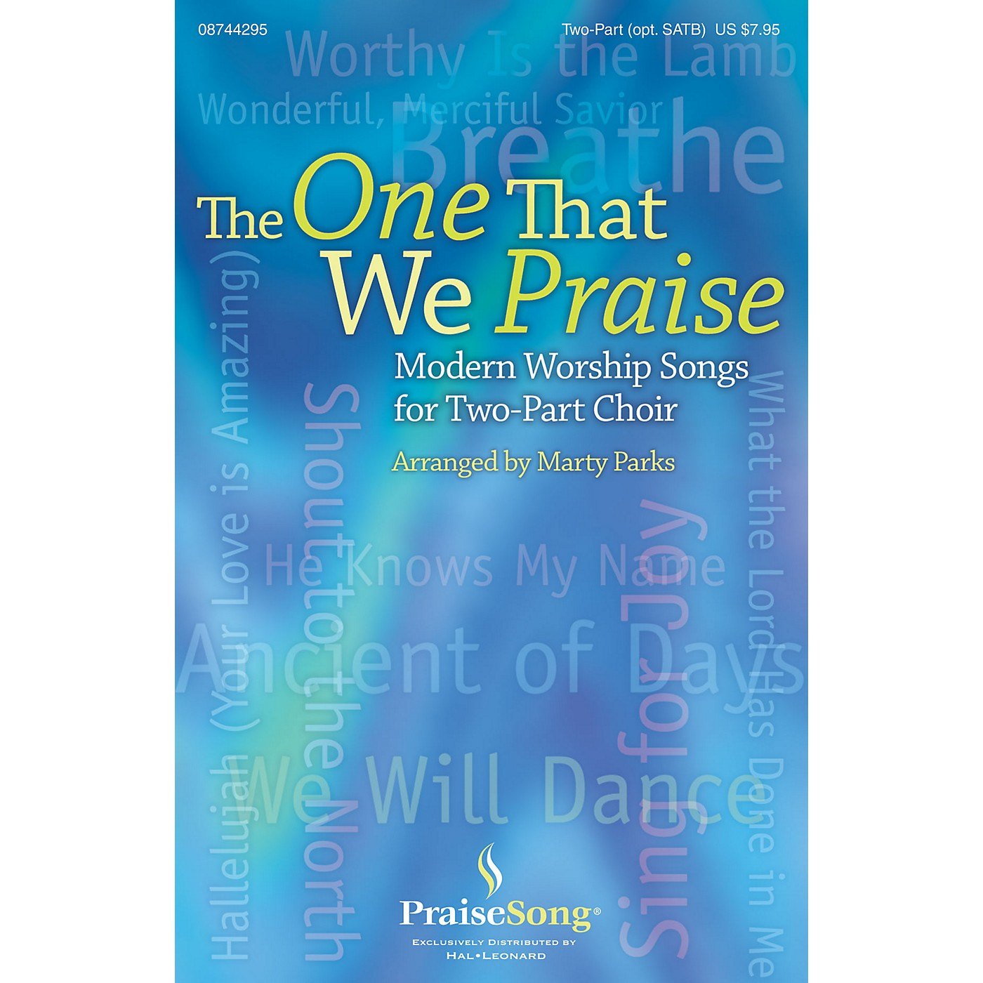 PraiseSong The One That We Praise PREV CD Arranged by Marty Parks thumbnail