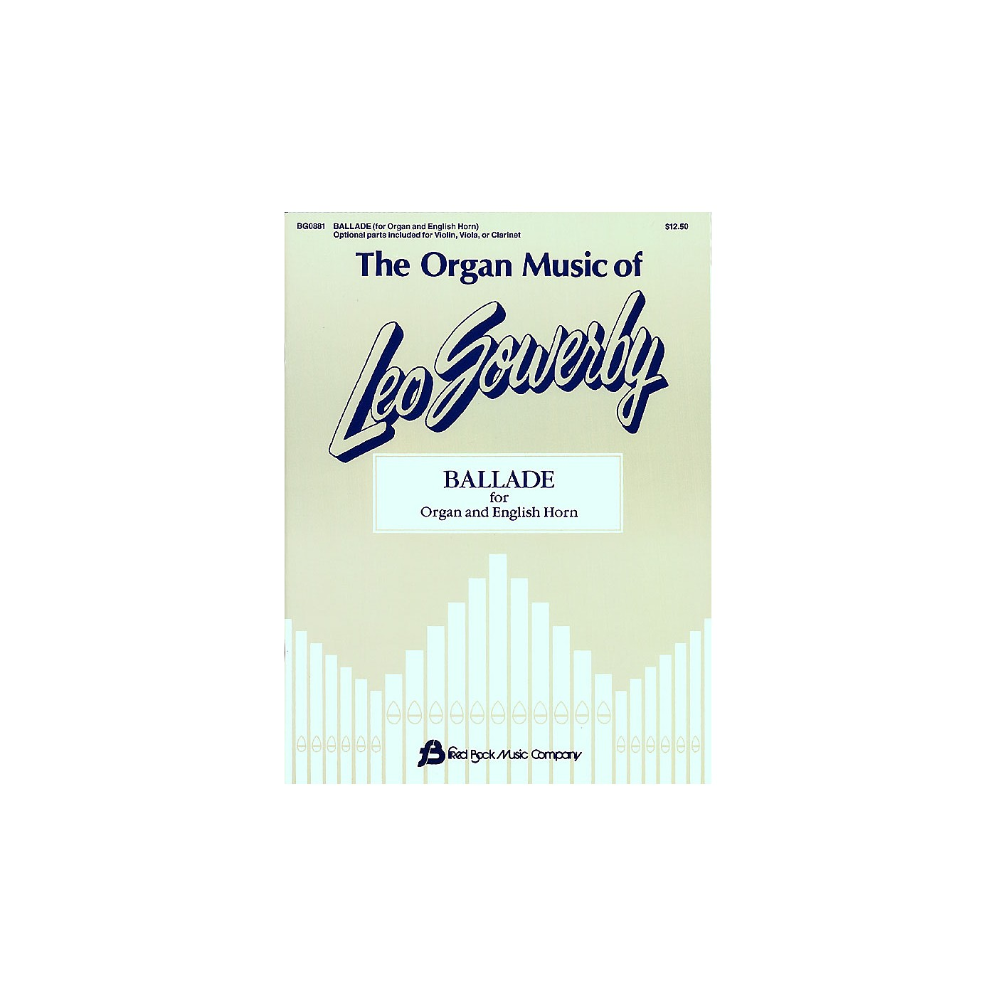 Fred Bock Music The Organ Music of Leo Sowerby (Ballade for Organ and English Horn) thumbnail