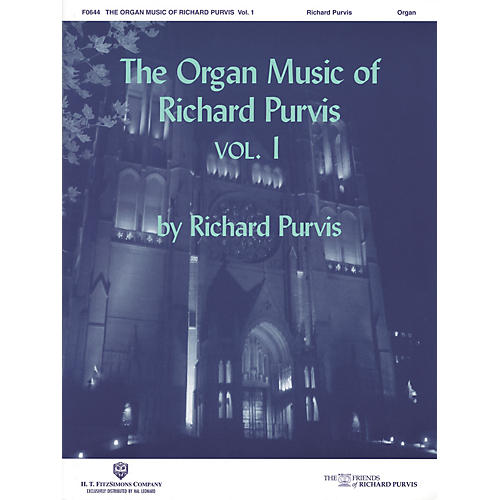 H.T. FitzSimons Company The Organ Music of Richard Purvis - Volume 1 H.T. Fitzsimons Co Series thumbnail
