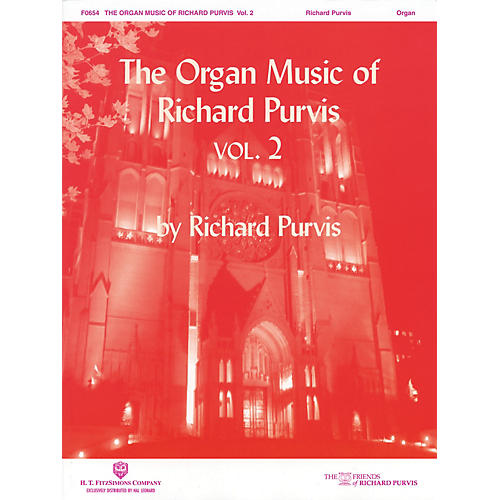 H.T. FitzSimons Company The Organ Music of Richard Purvis - Volume 2 H.T. Fitzsimons Co Series thumbnail