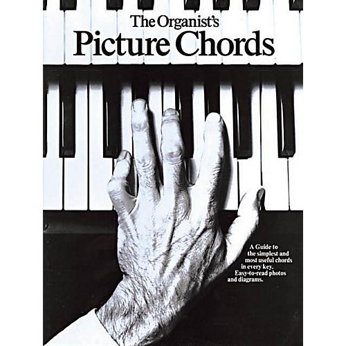 Music Sales The Organist's Picture Chords Music Sales America Series Softcover Written by Various thumbnail