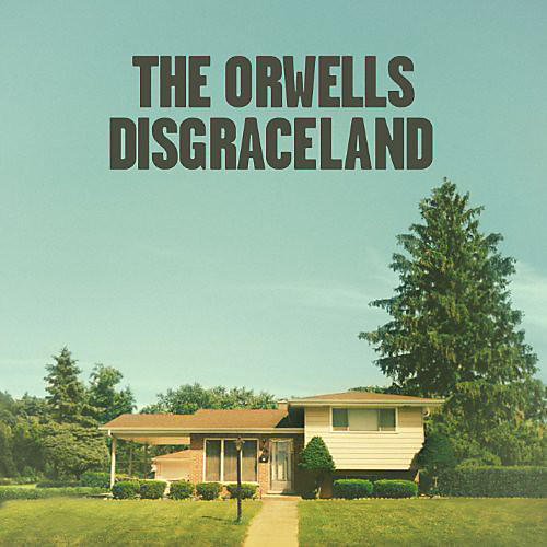Alliance The Orwells - Disgraceland thumbnail