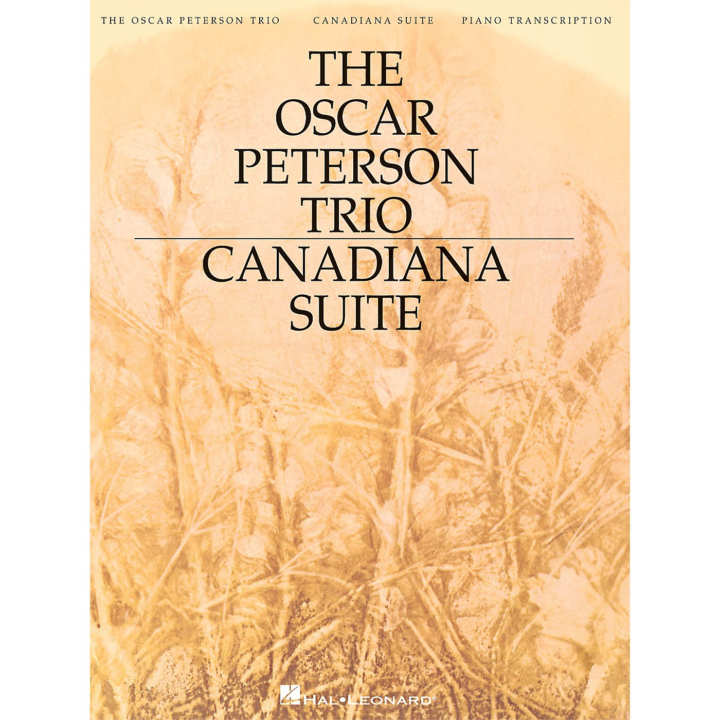 Hal Leonard The Oscar Peterson Trio - Canadiana Suite, 2nd Edition Artist Transcriptions Series by Oscar Peterson thumbnail