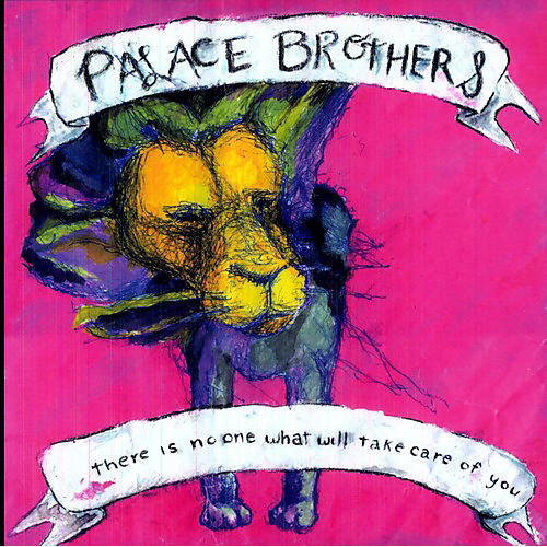 Alliance The Palace Brothers - There Is No One What Will Take Care of You thumbnail