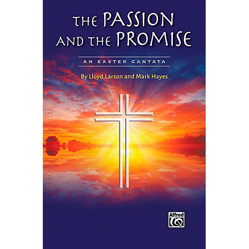 Alfred The Passion and the Promise - SATB Choral Book thumbnail