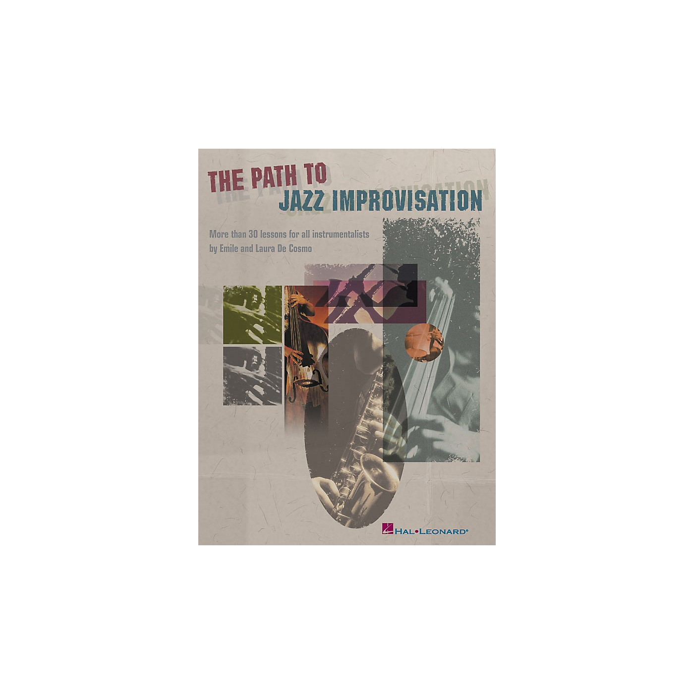 Hal Leonard The Path to Jazz Improvisation thumbnail