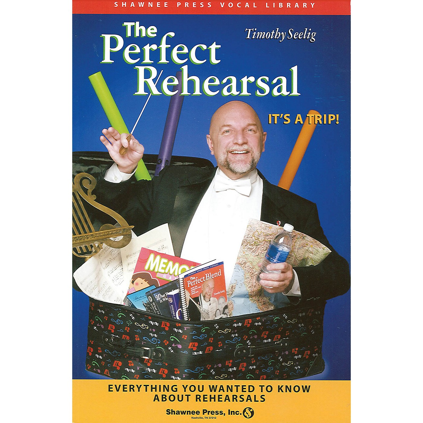 Shawnee Press The Perfect Rehearsal (Everything You Wanted to Know About Rehearsals!) thumbnail