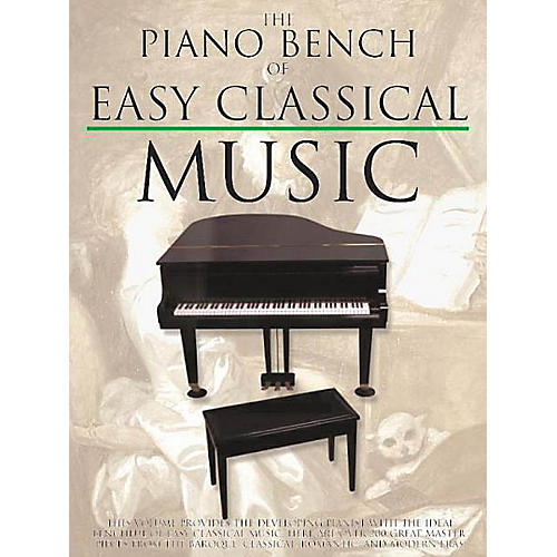 Music Sales The Piano Bench of Easy Classical Music Music Sales America Series Softcover thumbnail