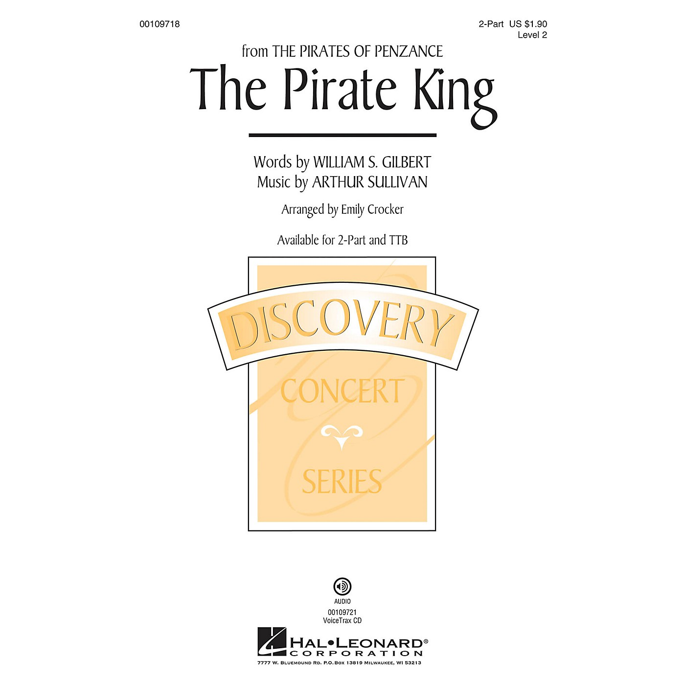 Hal Leonard The Pirate King (from Pirates of Penaznce) Discovery Level 2 2-Part arranged by Emily Crocker thumbnail
