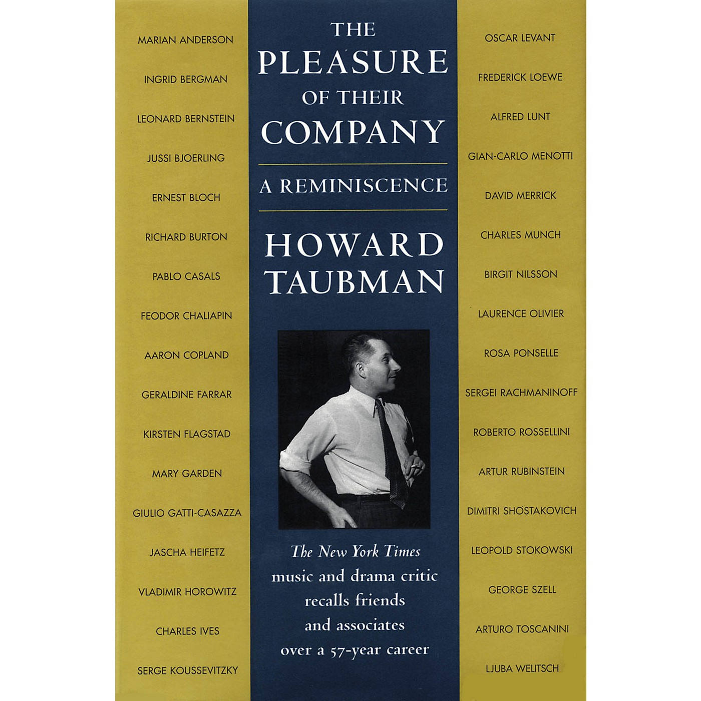 Amadeus Press The Pleasure of Their Company (A Reminiscence) Amadeus Series Hardcover Written by Howard Taubman thumbnail
