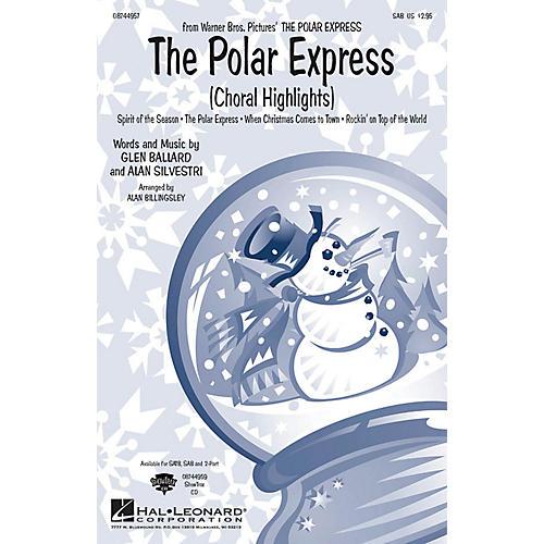 Hal Leonard The Polar Express (Choral Highlights) SAB arranged by Alan Billingsley thumbnail
