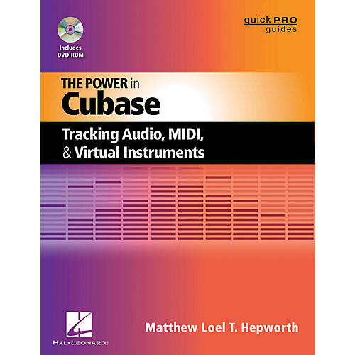 Hal Leonard The Power In Cubase - Tracking Audio, MIDI, And Virtual Instruments Book/DVD-ROM-thumbnail
